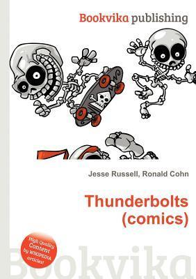 Thunderbolts  by  Jesse Russell