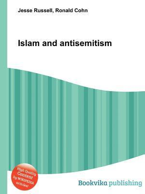 Islam and Antisemitism Jesse Russell