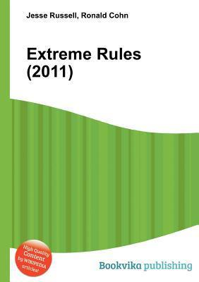 Extreme Rules (2011)  by  Jesse Russell
