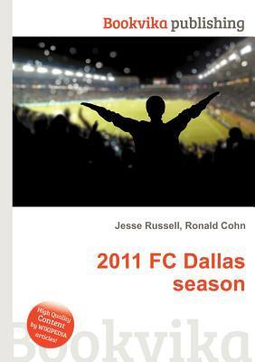 2011 FC Dallas Season Jesse Russell