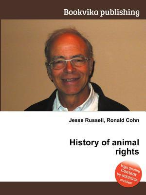 History of Animal Rights Jesse Russell