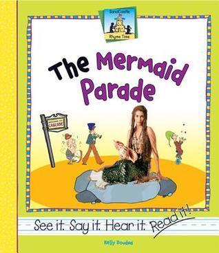 The Mermaid Parade  by  Kelly Doudna