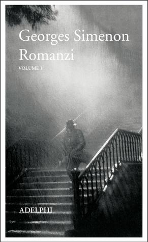 Romanzi Vol. 1  by  Georges Simenon