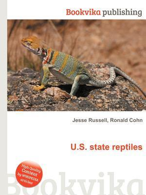 U.S. State Reptiles  by  Jesse Russell