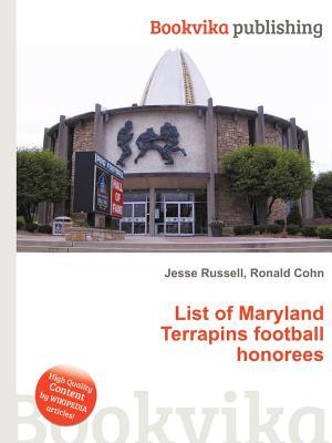 List of Maryland Terrapins Football Honorees  by  Jesse Russell