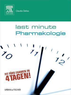 Last Minute Pharmakologie Claudia Dellas