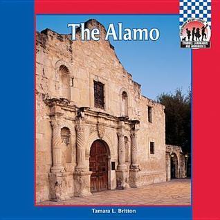 The Alamo Tamara L. Britton