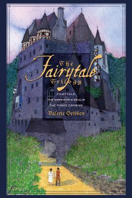 The Fairytale Trilogy Valerie Gribben
