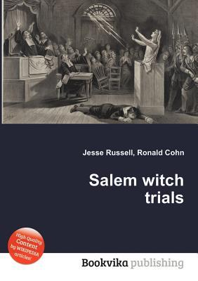Salem Witch Trials Jesse Russell