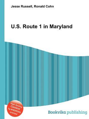 U.S. Route 1 in Maryland Jesse Russell