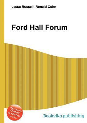 Ford Hall Forum  by  Jesse Russell