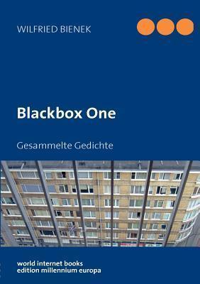 Blackbox One  by  Wilfried Bienek