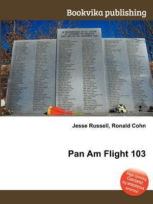 Pan Am Flight 103  by  Jesse Russell