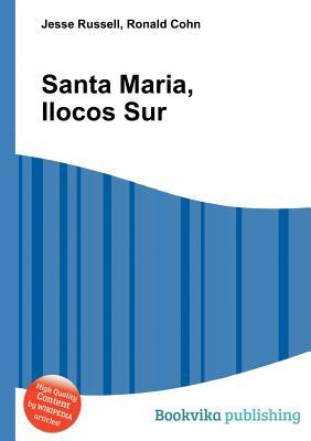 Santa Maria, Ilocos Sur Jesse Russell