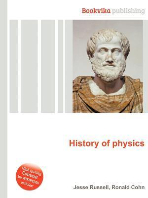 History of Physics Jesse Russell