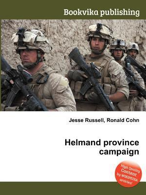 Helmand Province Campaign Jesse Russell