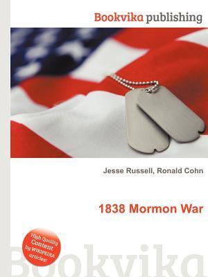 1838 Mormon War Jesse Russell