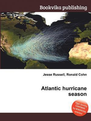 Atlantic Hurricane Season Jesse Russell