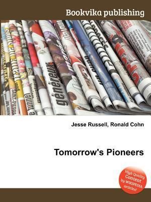 Tomorrows Pioneers Jesse Russell