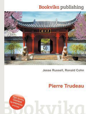 Pierre Trudeau  by  Jesse Russell