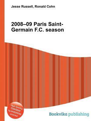 2008-09 Paris Saint-Germain F.C. Season  by  Jesse Russell