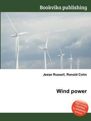 Wind Power  by  Jesse Russell