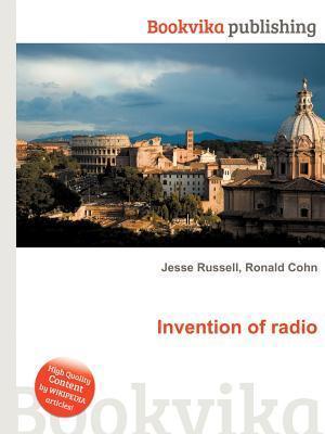Invention of Radio Jesse Russell