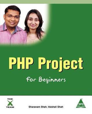 PHP Project for Beginners Sharanam Shah