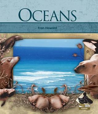 Oceans  by  Fran Howard