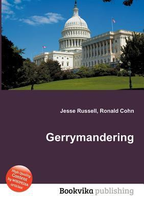 Gerrymandering  by  Jesse Russell