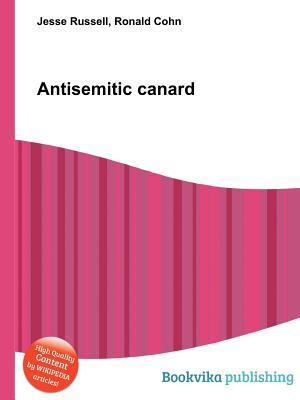 Antisemitic Canard  by  Jesse Russell