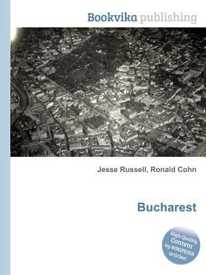 Bucharest  by  Jesse Russell