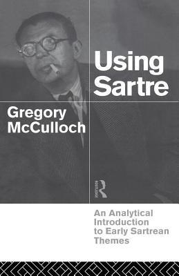 Using Sartre  by  Gregory McCulloch