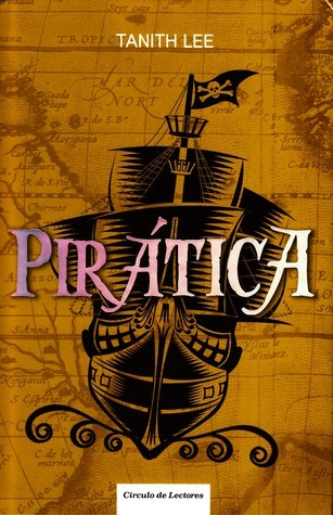 Pirática (Piratica, #1)  by  Tanith Lee
