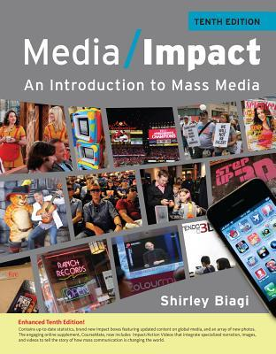 Media Impact: An Introduction To Mass Media Shirley Biagi