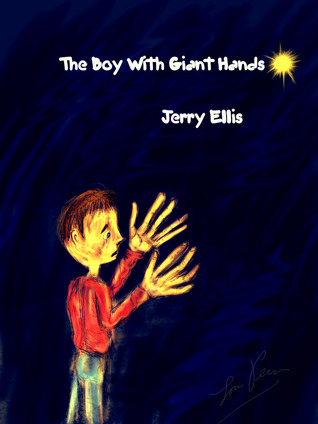 The Boy With Giant Hands Jerry Ellis