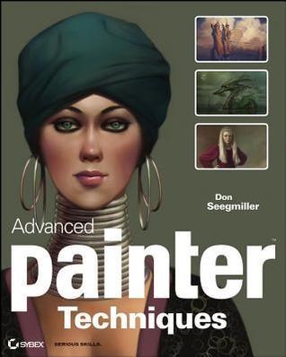 Advanced Painter Techniques Don Seegmiller