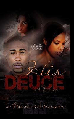 His Deuce Alicia Johnson