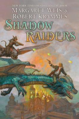 Shadow Raiders: The Dragon Brigade Margaret Weis