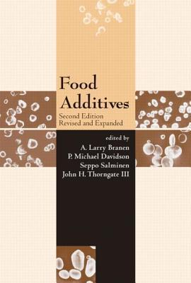 Food Additives Revised and Expanded (Food Science and Technology)  by  John Thorngate