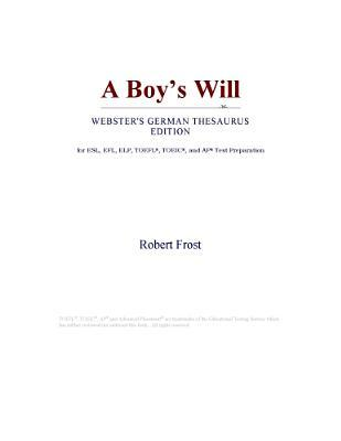 A Boys Will  by  Robert Frost