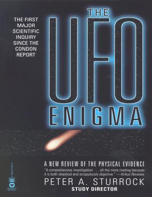 The UFO Enigma: A New Review of the Physical Evidence Peter A. Sturrock