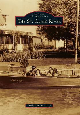 The St. Clair River  by  Michael W.R. Davis