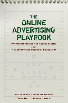 The Online Advertising Playbook: Proven Strategies and Tested Tactics from the Advertising Research Foundation  by  Joe Plummer