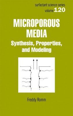 Microporous Media: Synthesis, Properties, and Modeling  by  Freddy Romm