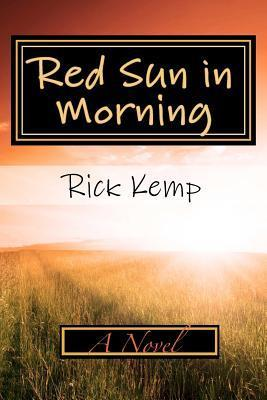 Red Sun in Morning  by  Rick Kemp