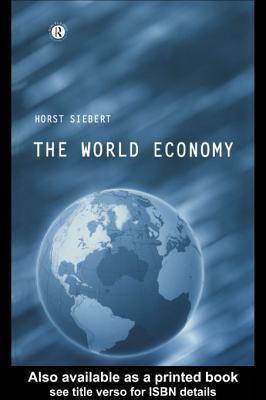 World Economy  by  Horst Siebert