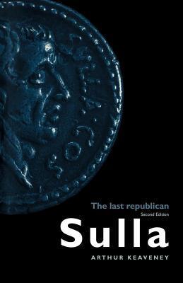 Sulla  by  Arthur Keaveney