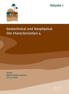 Geotechnical and Geophysical Site Characterization 4, Set  by  Roberto Quental Coutinho