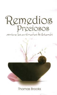 Spa-Remedios Preciosos = Precious Remedies  by  Thomas Brooks